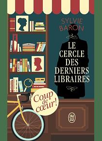 Le cercle des derniers libraires, de Sylvie Baron