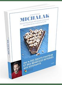 Recettes d'un pâtissier confiné, de Christophe Michalak