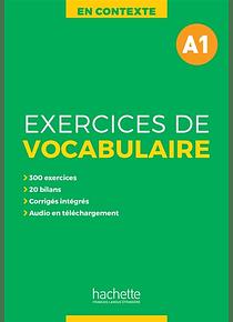 En contexte, exercices de vocabulaire, A1