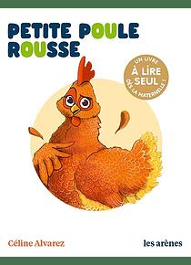 Petite poule rousse, de Céline Alvarez