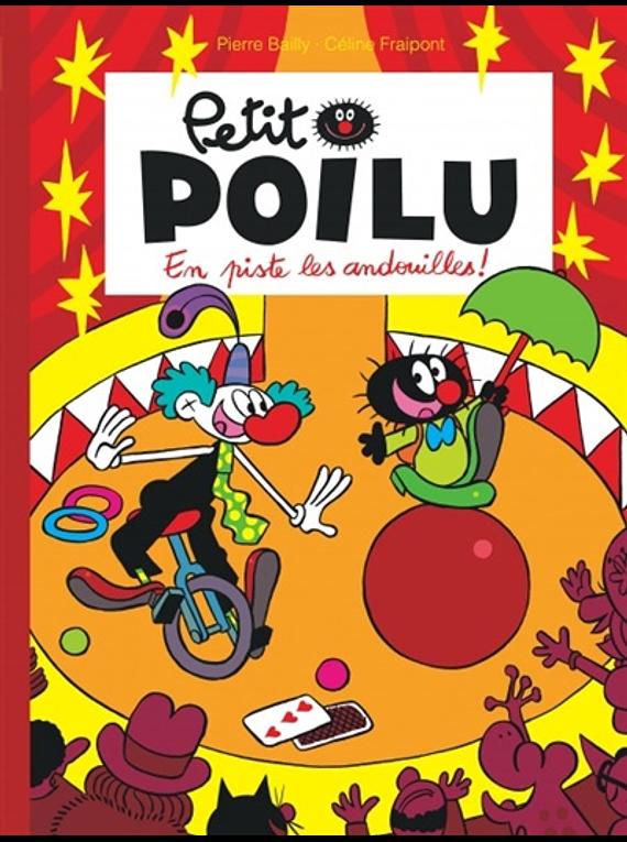 Petit Poilu - En piste les andouilles ! de Pierre Bailly et Céline Fraipont