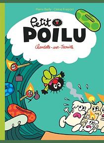 Petit Poilu - Chandelle-sur-Trouille, de Céline Fraipont et Pierre Bailly
