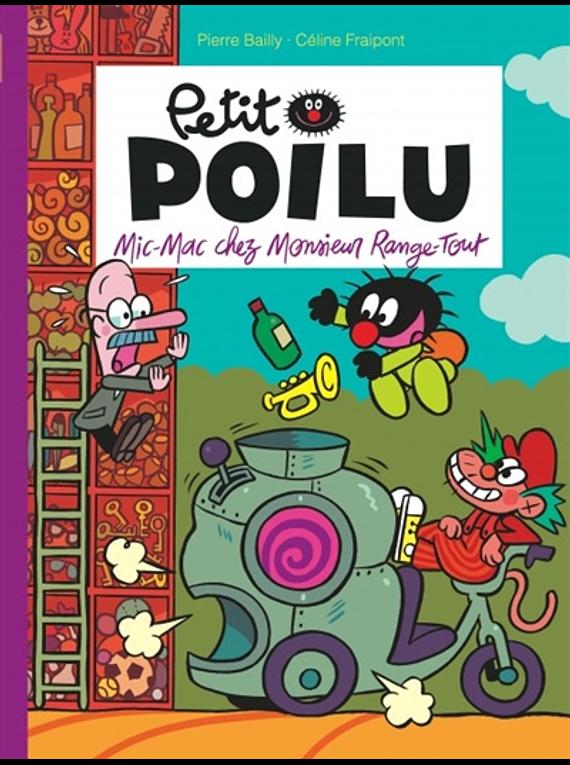 Petit Poilu - Mic-Mac chez monsieur Range-Tout, de Céline Fraipont et Pierre Bailly