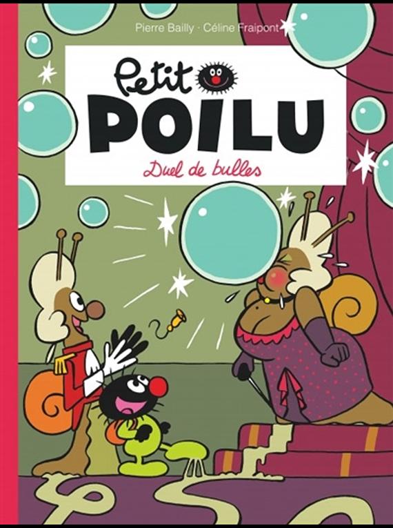 Petit Poilu - Duel de bulles, de Céline Fraipont et Pierre Bailly