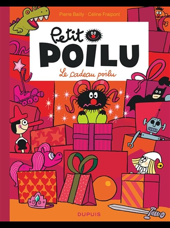 Petit Poilu - Le cadeau poilu, de Céline Fraipont et Pierre Bailly