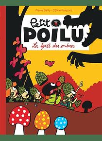 Petit Poilu - La forêt des ombres, de Céline Fraipont et Pierre Bailly