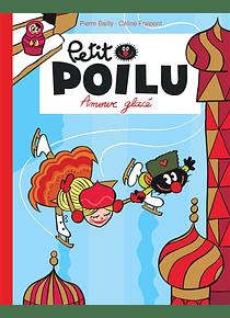 Petit Poilu - Amour glacé, de Céline Fraipont et Pierre Bailly