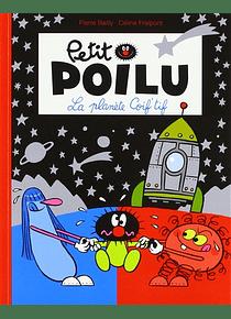 Petit Poilu - La planète Coif'tif, de Céline Fraipont et Pierre Bailly