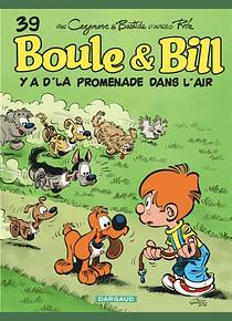 Boule et Bill - Y a d'la promenade dans l'air, d'après Roba