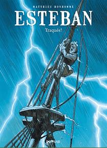 Esteban 2 - Traqués ! de Matthieu Bonhomme