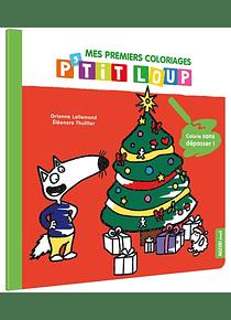 Mes premiers coloriages P'tit loup : Noël, de Orianne Lallemand et Eléonore Thuillier