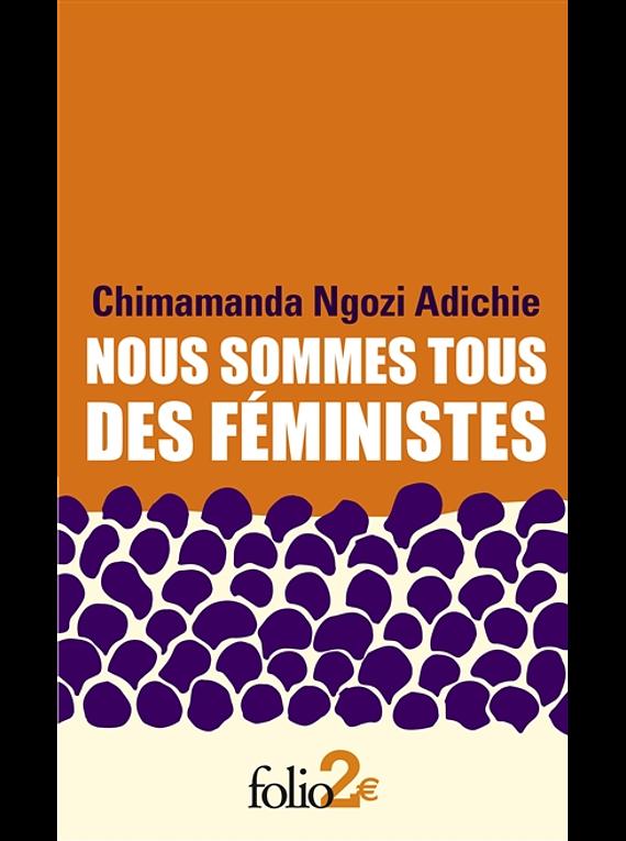 Nous sommes tous des féministes, de Chimamanda Ngozi Adichie