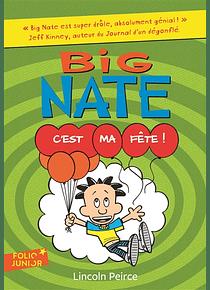Big Nate - C'est ma fête ! de Lincoln Peirce