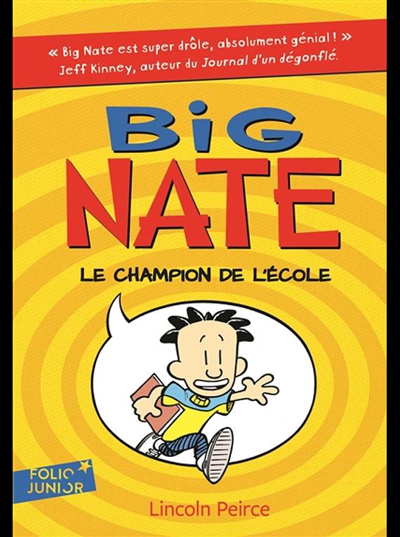 Big Nate - Le champion de l'école, de Lincoln Peirce