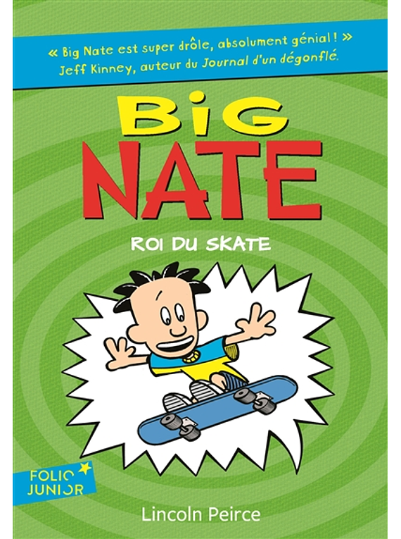 Big Nate - Roi du skate, de Lincoln Peirce