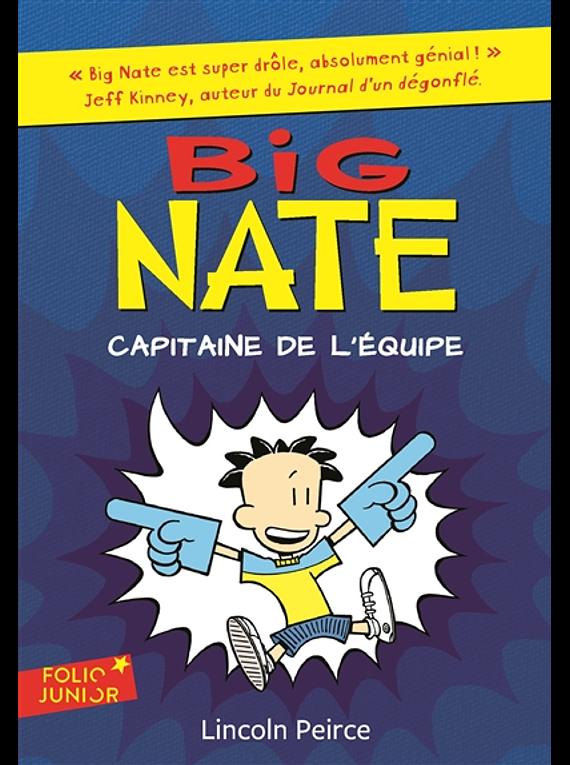 Big Nate - Capitaine de l'équipe, de Lincoln Peirce