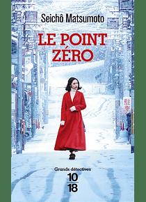 Le point zéro, de Seichô Matsumoto