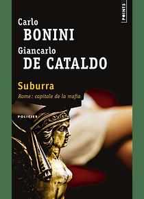 Suburra, de Carlo Bonini et Giancarlo De Cataldo