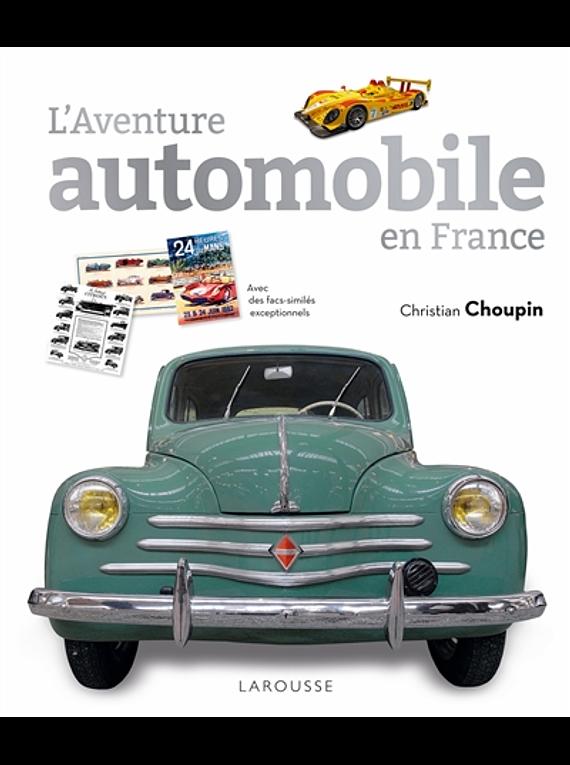 L'aventure automobile en France, de Christian Choupin