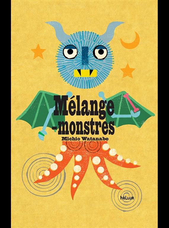 Mélange-monstres, de Michio Watanabe