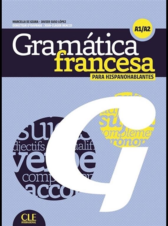 Grammaire contrastive para hispanohablantes - Niveau A1/A2