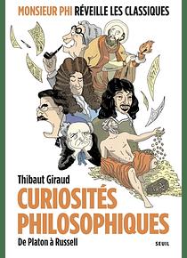 Curiosités philosophiques de Platon à Russell, de Thibaut Giraud