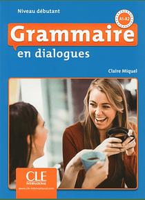 Grammaire en dialogues - Niveau A1/A2
