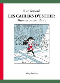 Les cahiers d'Esther - Histoires de mes 10 ans, de Riad Sattouf