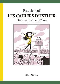 Les cahiers d'Esther - Histoires de mes 12 ans, de Riad Sattouf