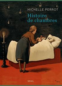 Histoire de chambres, de Michelle Perrot