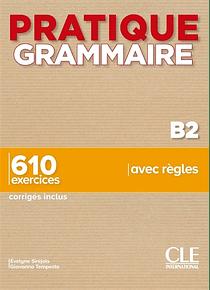 Pratique grammaire - Niveau B2
