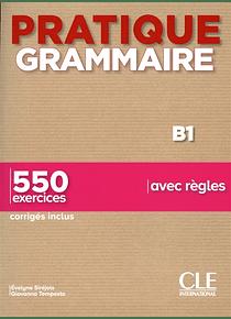 Pratique grammaire - Niveau B1