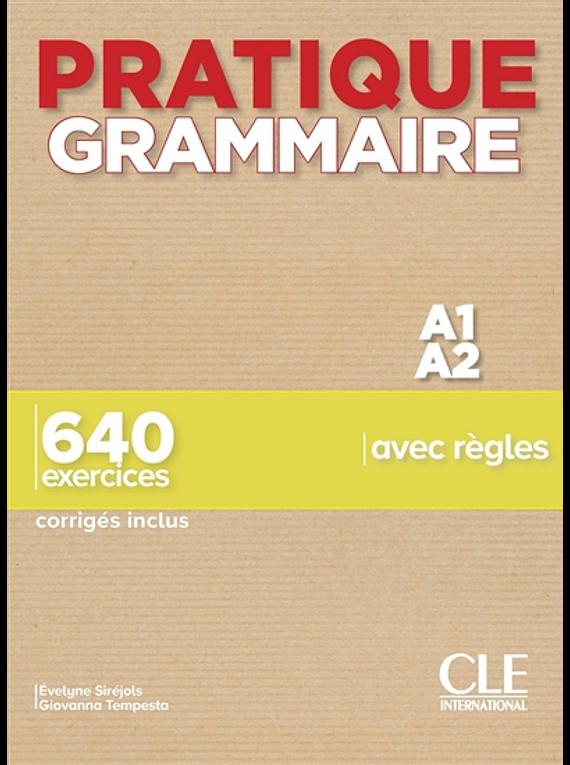 Pratique grammaire - Niveau A1/A2