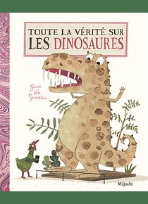 Toute la vérité sur les dinosaures, de Guido Van Genechten