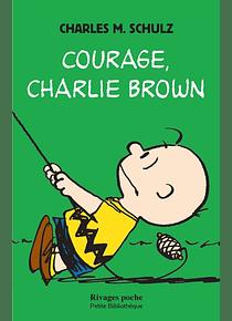 Courage, Charlie Brown, de Charles M. Schulz