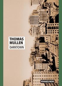 Darktown, de Thomas Mullen