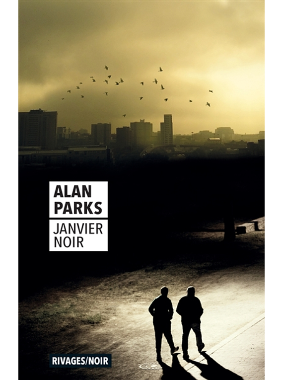 Janvier noir, de Alan Parks