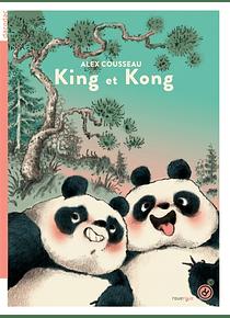 King et Kong, de Alex Cousseau et Clémence Paldacci