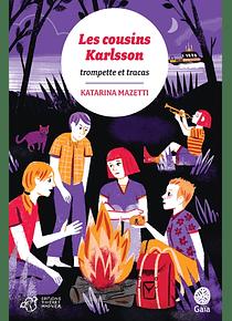 Les cousins Karlsson - Trompettes & tracas, de Katarina Mazetti