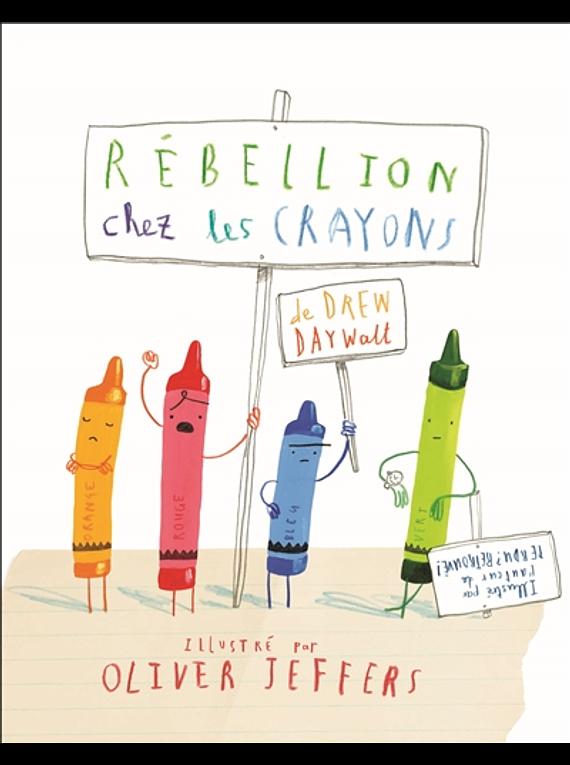 Rébellion chez les crayons, de Drew Daywalt et Oliver Jeffers