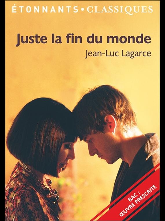 Juste la fin du monde, de Jean-Luc Lagarce