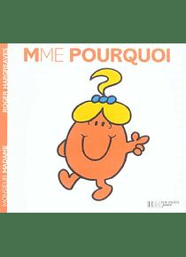 Les Monsieur Madame - Madame Pourquoi, de Roger Hargreaves