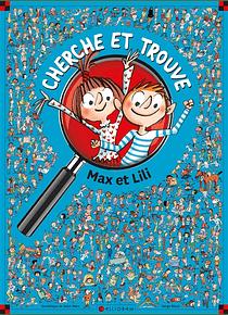 Max et Lili - Cherche et trouve, de Dominique de Saint-Mars et Serge Bloch