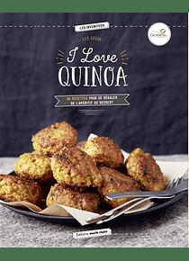 I love quinoa, de Eve Godin