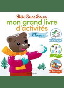 Petit Ours Brun - Mon grand livre d'activités - L'hiver