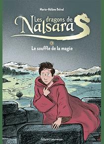 Les dragons de Nalsara : intégrale 4 - Le souffle de la magie, de Marie-Hélène Delval et Alban Marilleau