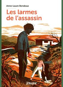 Les larmes de l'assassin, de Anne-Laure Bondoux