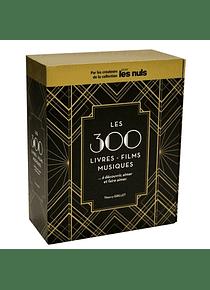 Les 300 livres, films, musiques... à découvrir, aimer et faire aimer, de Thierry Grillet