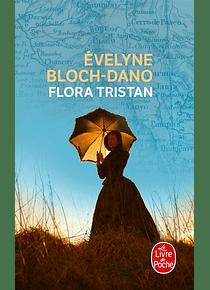 Flora Tristan, de Evelyne Bloch-Dano