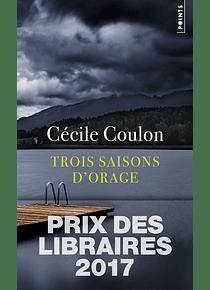 Trois saisons d'orage, de Cécile Coulon